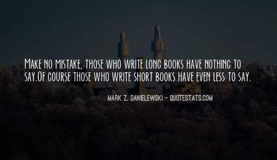 Danielewski Quotes #689283