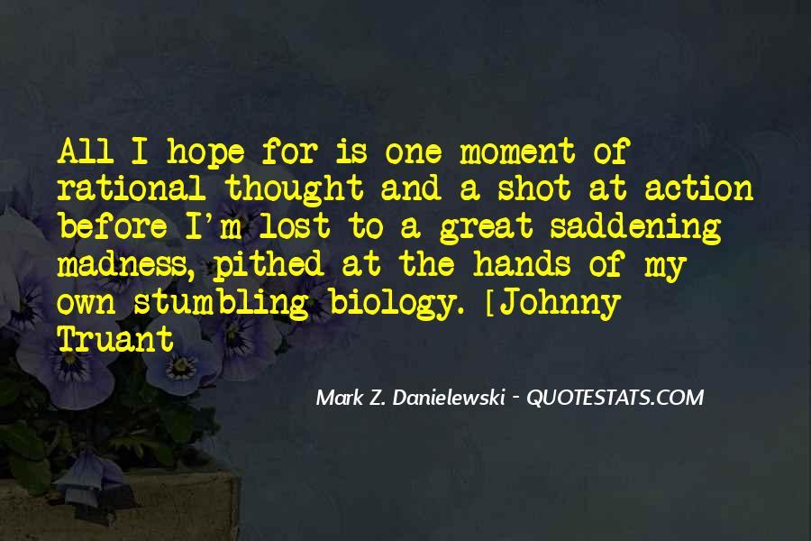 Danielewski Quotes #705862