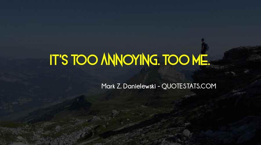 Danielewski Quotes #800312
