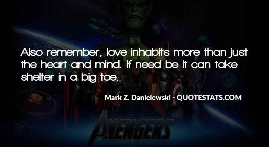 Danielewski Quotes #873717