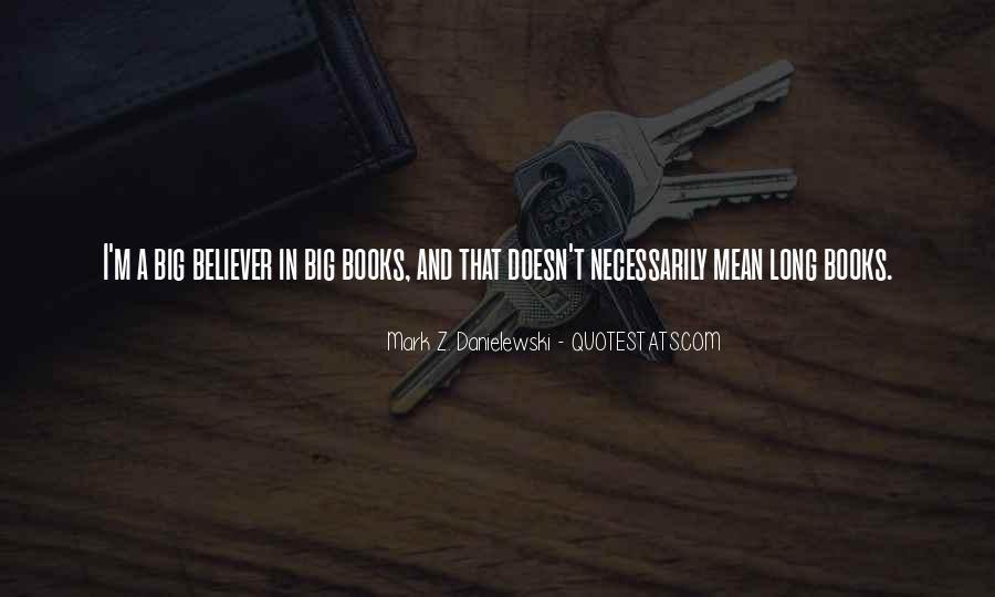 Danielewski Quotes #876405