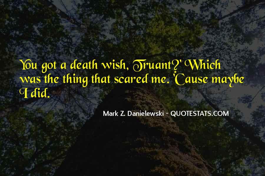 Danielewski Quotes #939742