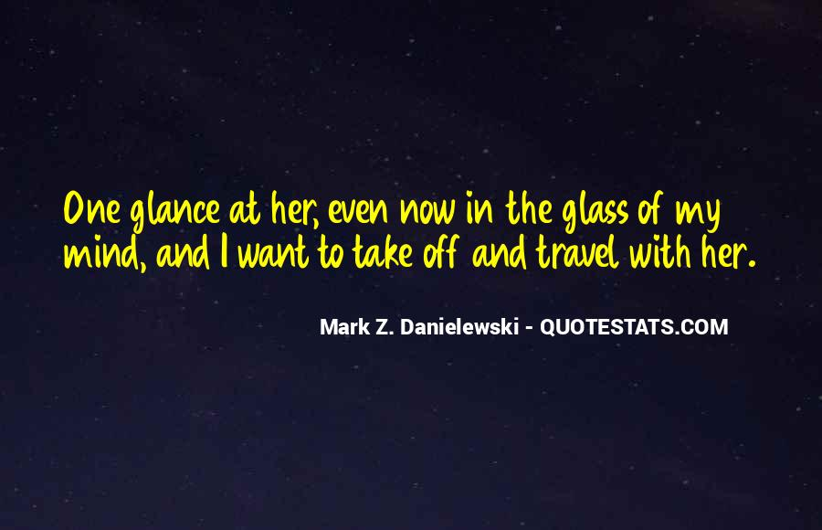 Danielewski Quotes #955658