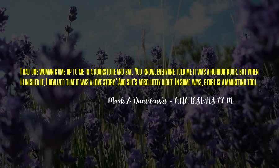 Danielewski Quotes #987812