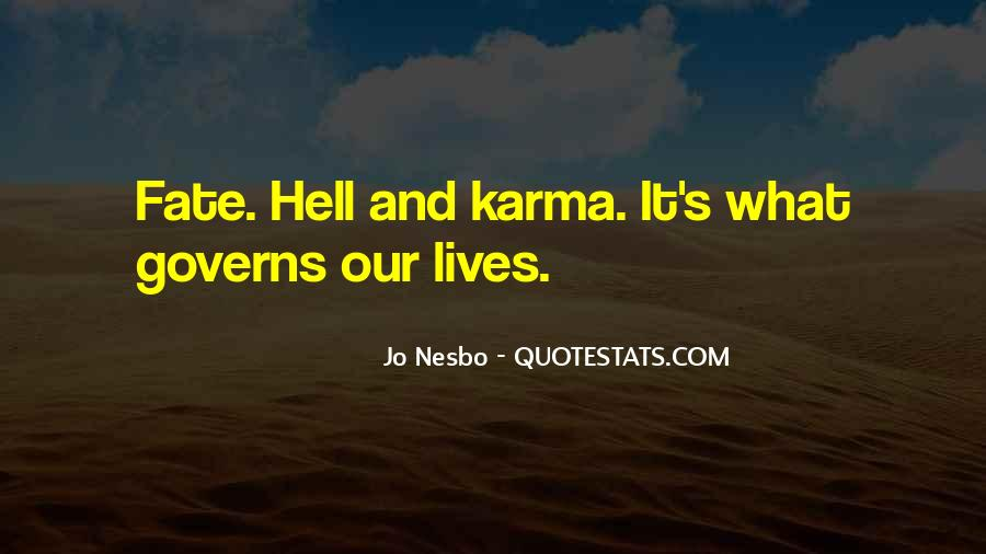 Quotes About Karma And Fate #1636758