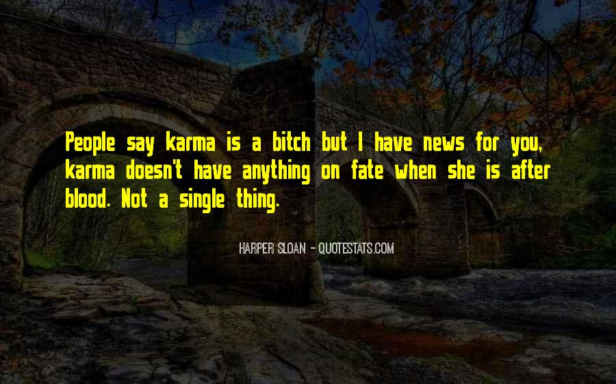 Quotes About Karma And Fate #842996