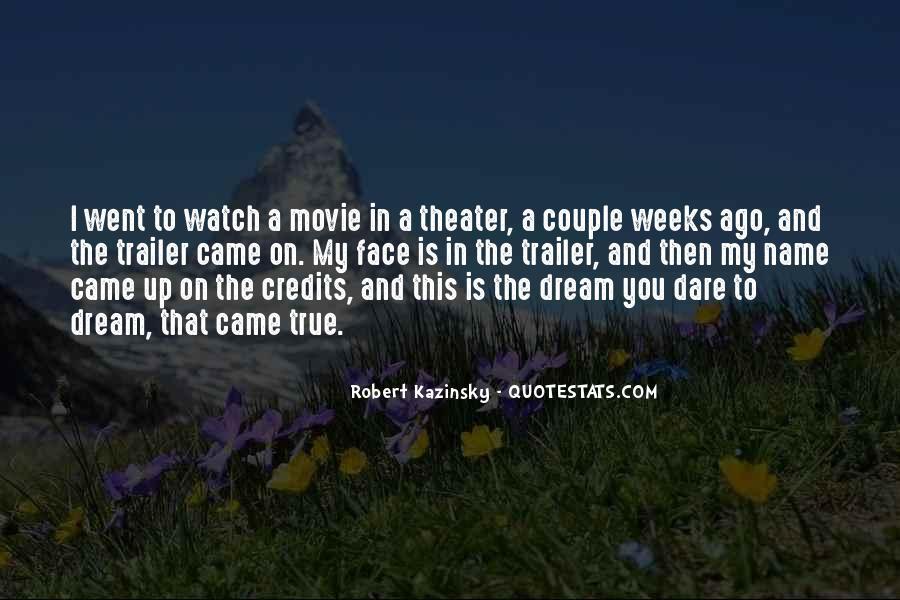 Dare To Dream Movie Quotes #1819125