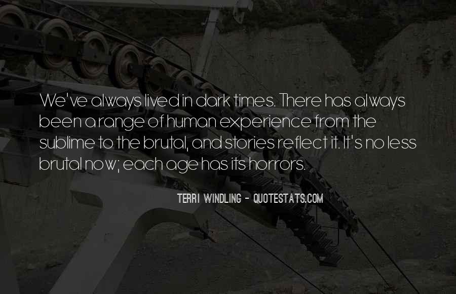 Dark Brutal Quotes #1345804