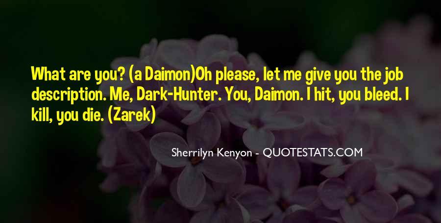 Dark Hunter Zarek Quotes #898891