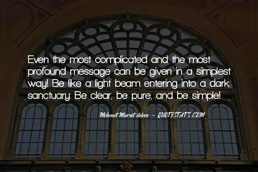 Dark Into Light Quotes #1004366