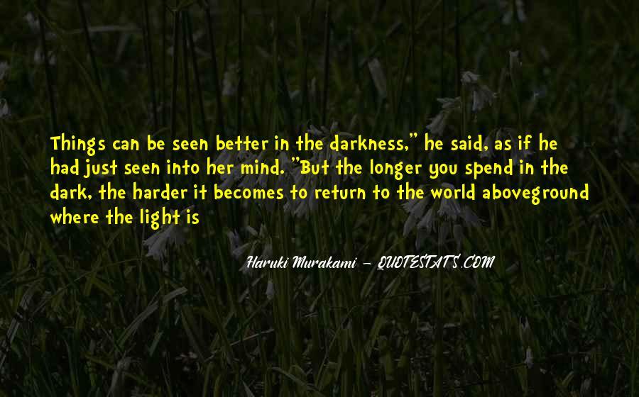 Dark Into Light Quotes #1148667