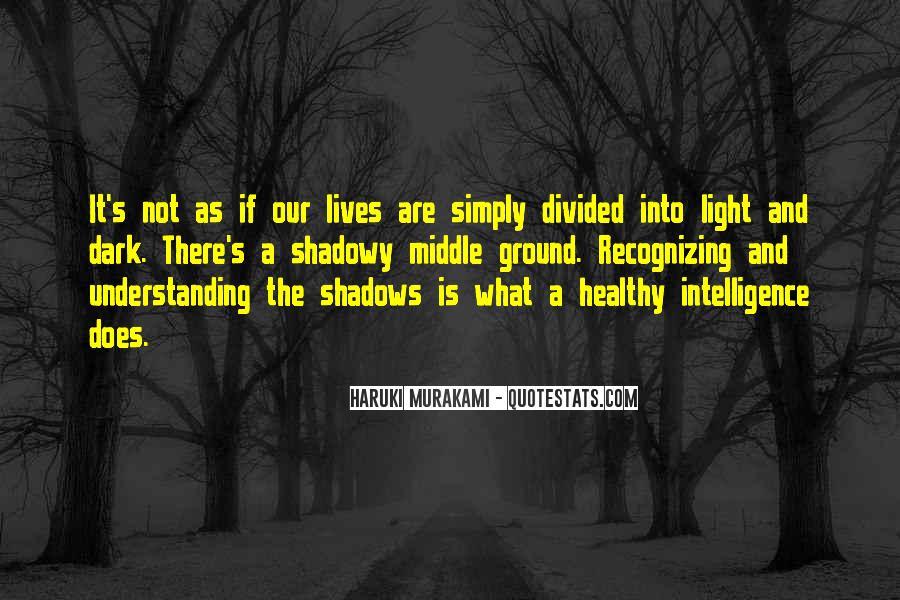Dark Into Light Quotes #118753