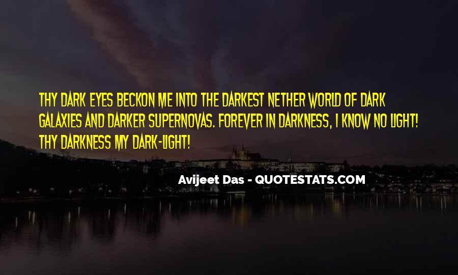 Dark Into Light Quotes #1215963