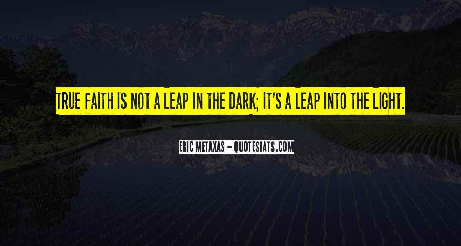 Dark Into Light Quotes #1284643