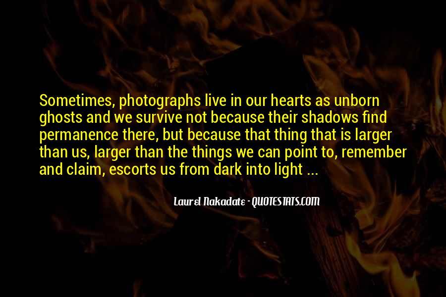 Dark Into Light Quotes #1298019