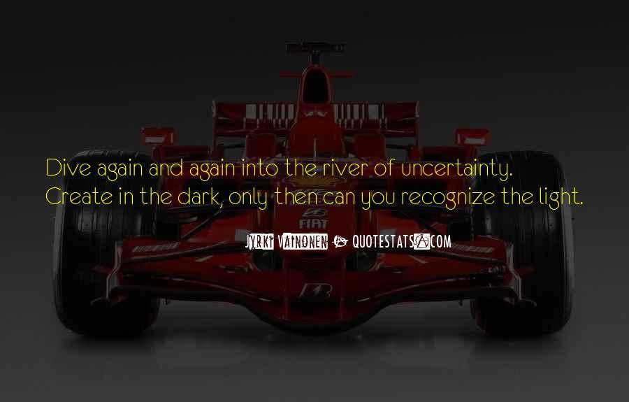 Dark Into Light Quotes #141423