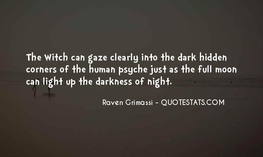 Dark Into Light Quotes #205010