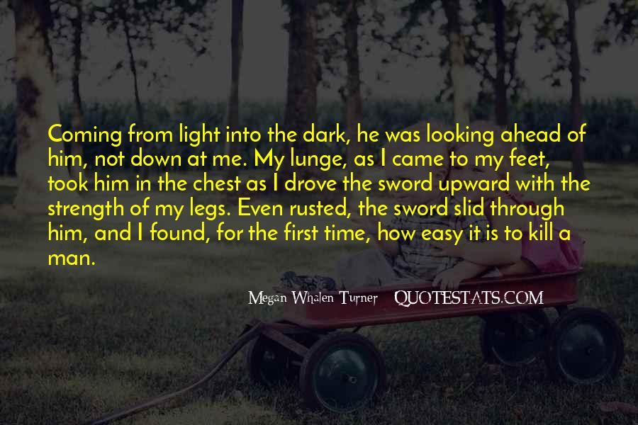 Dark Into Light Quotes #228107