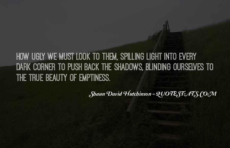 Dark Into Light Quotes #353802