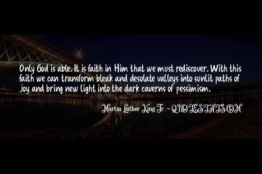 Dark Into Light Quotes #41968