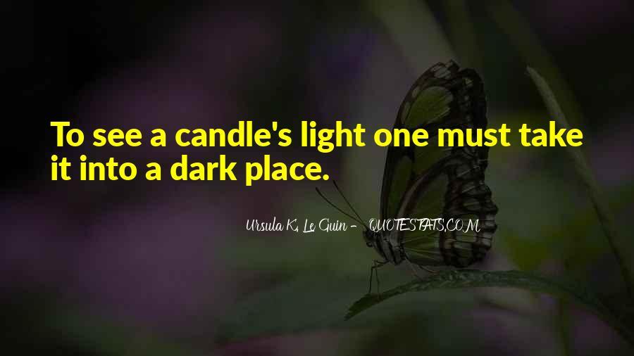 Dark Into Light Quotes #421947