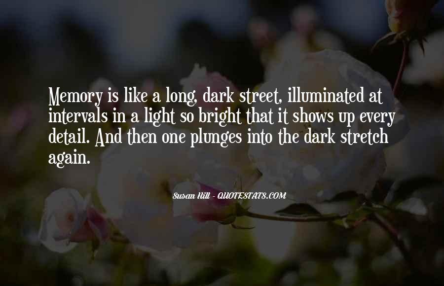Dark Into Light Quotes #515948