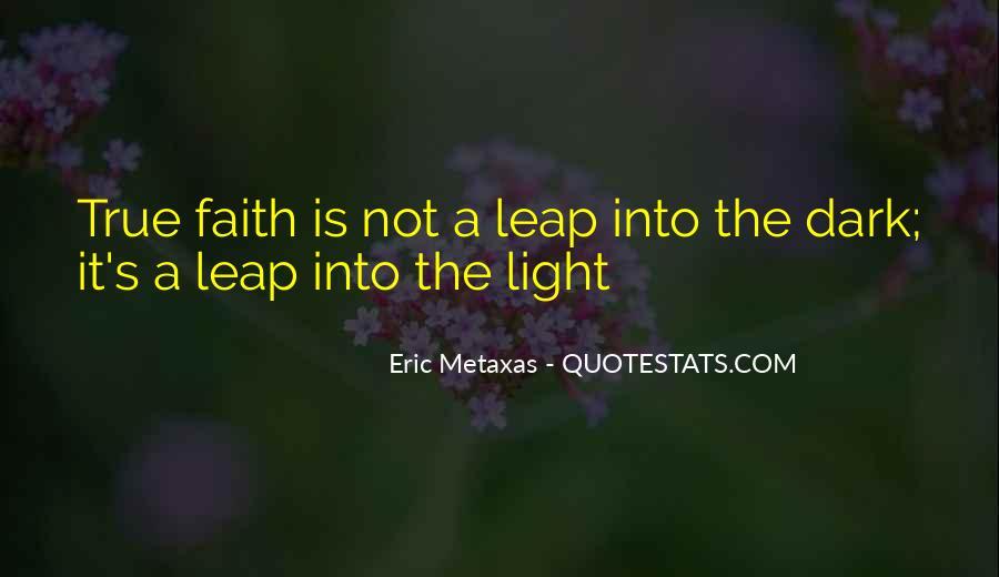 Dark Into Light Quotes #531853