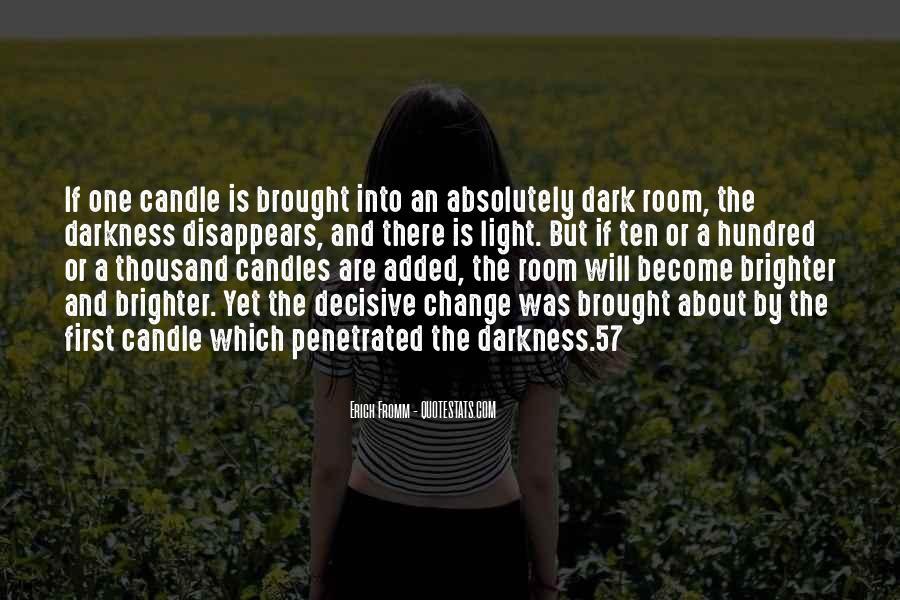Dark Into Light Quotes #631166