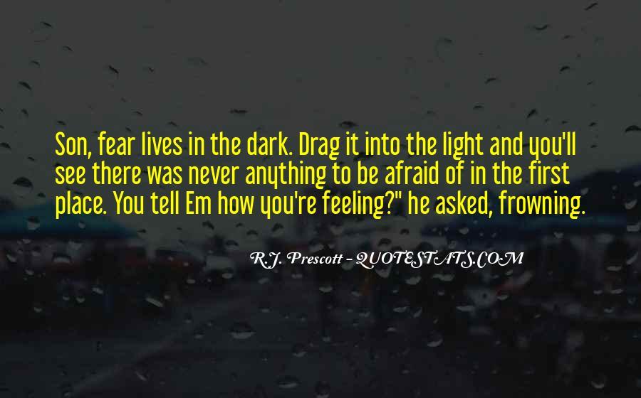 Dark Into Light Quotes #637721