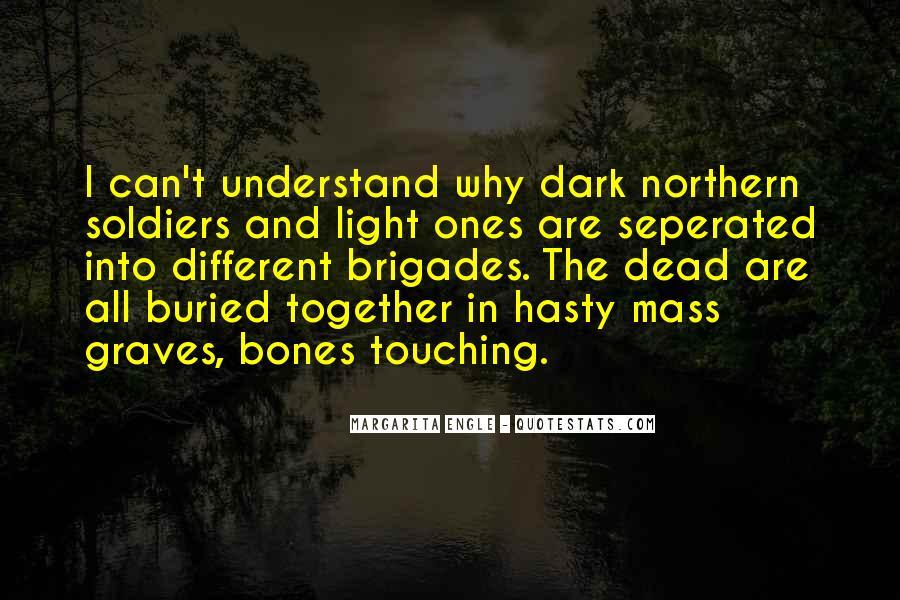 Dark Into Light Quotes #6615
