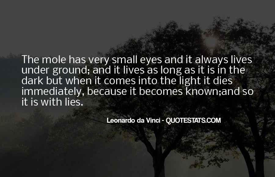 Dark Into Light Quotes #694702