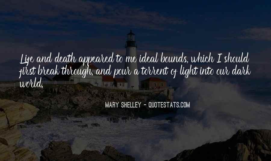 Dark Into Light Quotes #773380