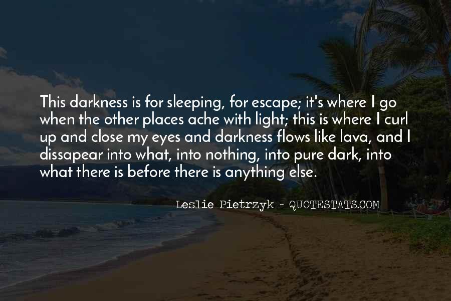 Dark Into Light Quotes #893094