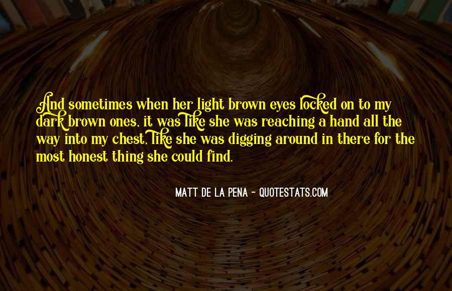 Dark Into Light Quotes #956181