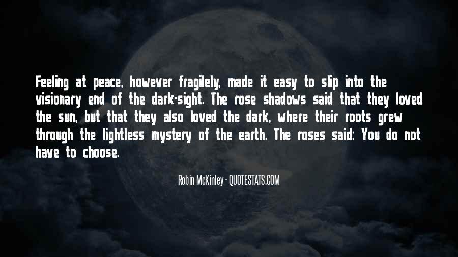 Dark Into Light Quotes #966704