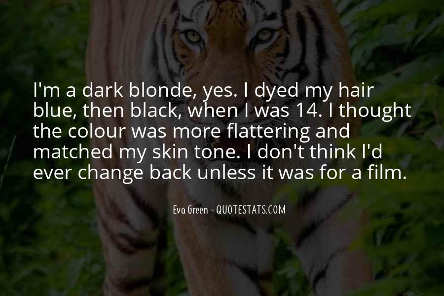 Dark Skin Tone Quotes #1482583