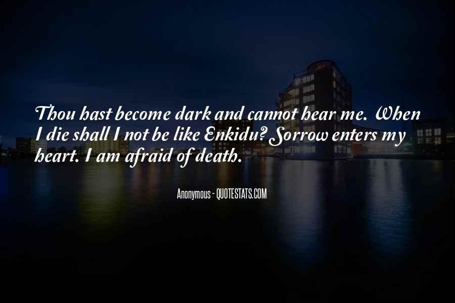 Dark Sorrow Quotes #1144276