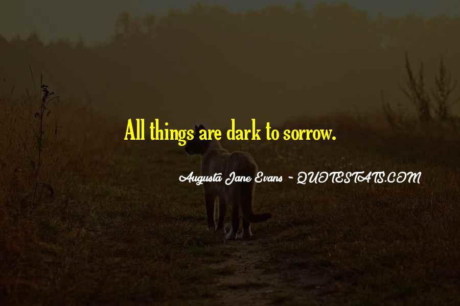 Dark Sorrow Quotes #1251277