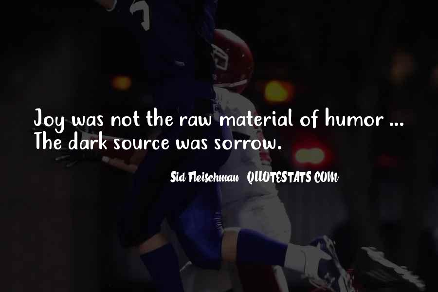 Dark Sorrow Quotes #673318