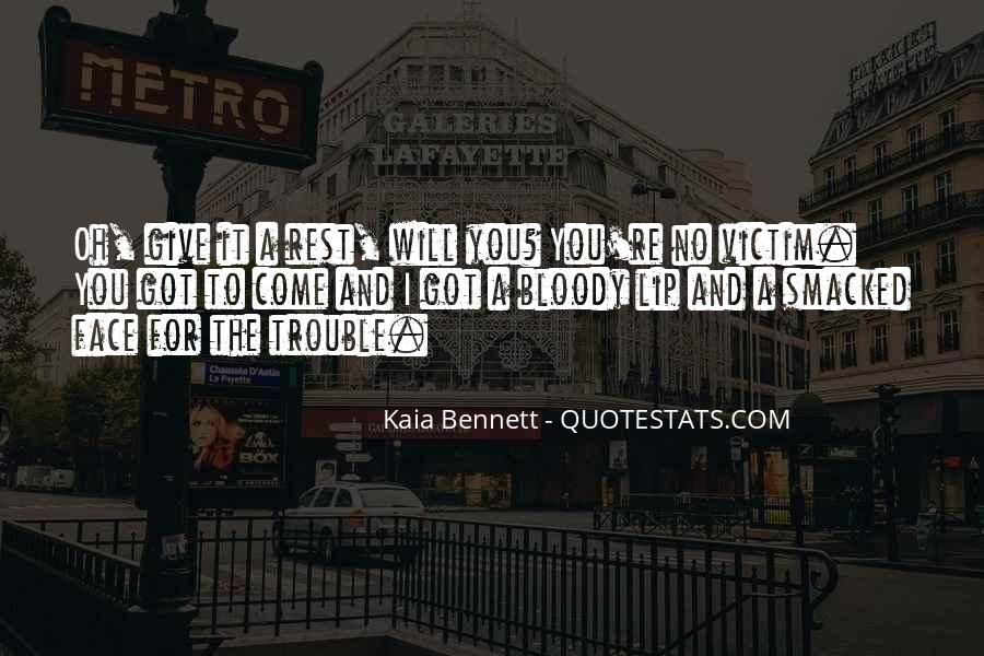 Quotes About Kaia #485977