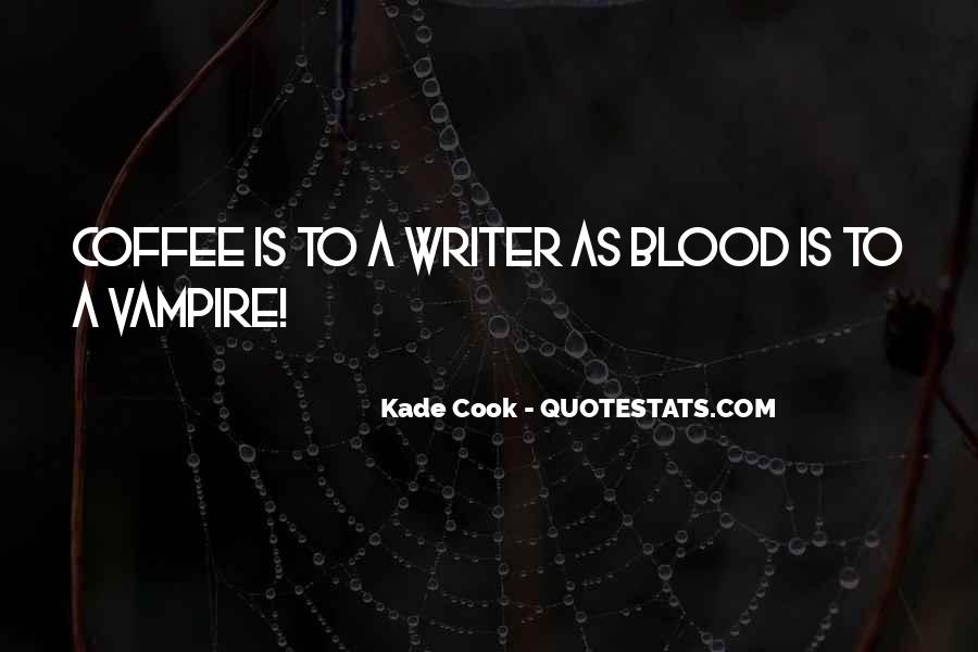 Quotes About Kade #514710