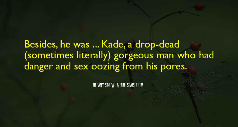 Quotes About Kade #949859