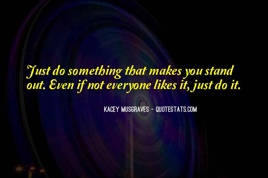 Quotes About Kacey #1140615