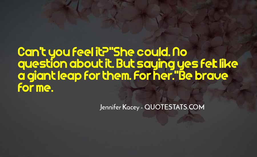 Quotes About Kacey #1266951