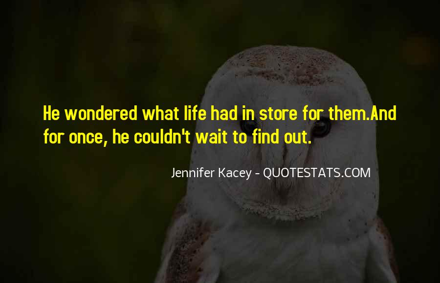 Quotes About Kacey #1299461
