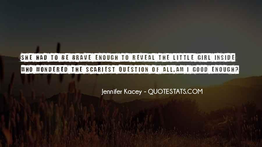Quotes About Kacey #132644