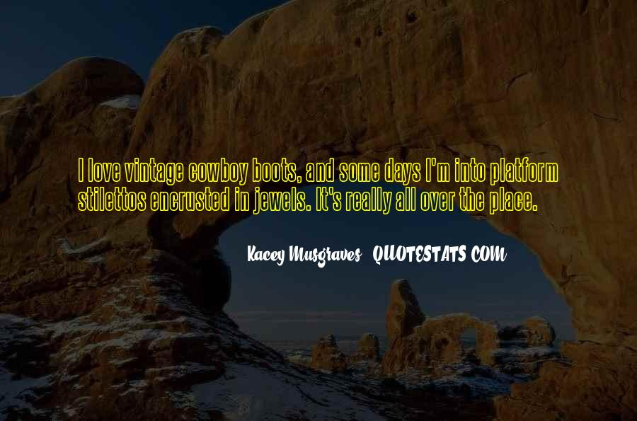 Quotes About Kacey #1505307