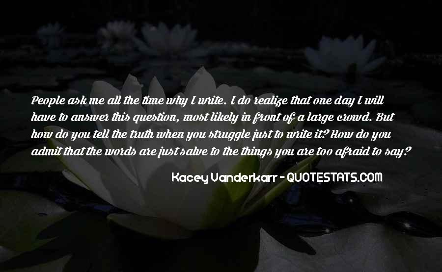 Quotes About Kacey #338190