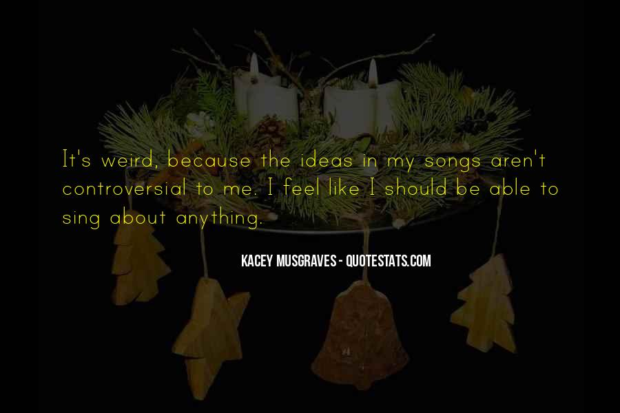 Quotes About Kacey #614477