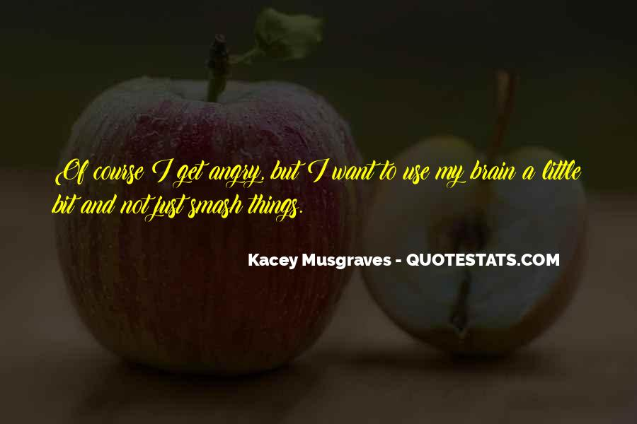 Quotes About Kacey #796059
